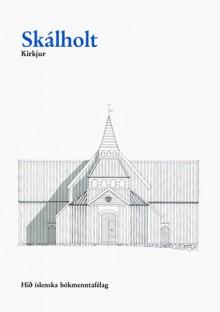 Skálholt: kirkjur - Hörður Ágústsson