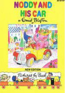 Noddy and His Car (New Noddy Library) - Enid Blyton