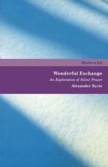Wonderful Exchange - Alexander Ryrie