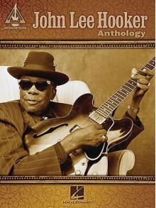 John Lee Hooker Anthology - John Hooker