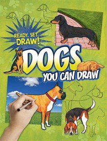 Dogs You Can Draw - Nicole Brecke, Patricia M. Stockland