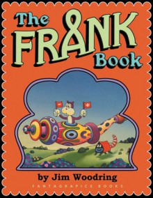 The Frank Book - Jim Woodring