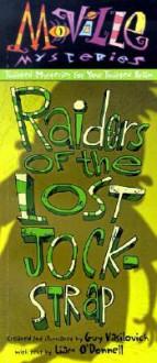 Raiders of the Lost Jockstrap - Guy Vasilovich