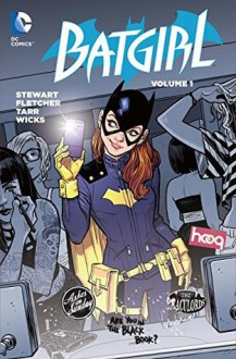 Batgirl Vol. 1: The Batgirl of Burnside (The New 52) - Babs Tarr, Brenden Fletcher, Cameron Stewart