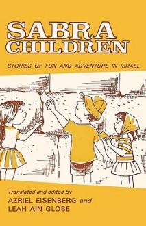 Sabra Children - Azriel Eisenberg, Leah Ain Globe
