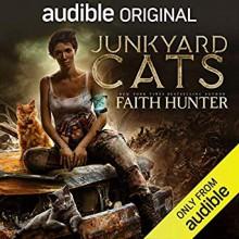 Junkyard Cats - Faith Hunter,Khristine Hvam