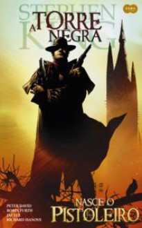 Nasce o Pistoleiro - A Torre Negra HQ (Vol. 1) - Stephen King
