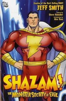 Shazam!: The Monster Society Of Evil - Jeff Smith