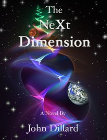 The NeXt Dimension - John Dillard