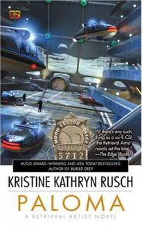Paloma - Kristine Kathryn Rusch