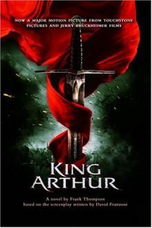 KING ARTHUR - Frank Thompson