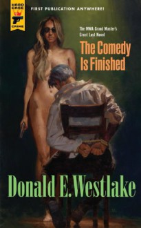 The Comedy is Finished - Donald E Westlake