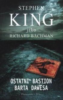 Ostatni Bastion Barta Dawesa - King Stephen