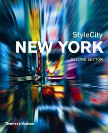 StyleCity New York, Second Edition (2006) - Alice Twemlow