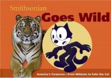 Smithsonian Goes Wild (Spotlight Smithsonian) - Linda Mcknight, Amy Pastan