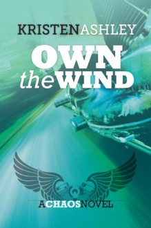 Own the Wind (Chaos) - Kristen Ashley