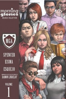 Morning Glories Deluxe Volume 1 HC - Joe Eisma, Nick Spencer