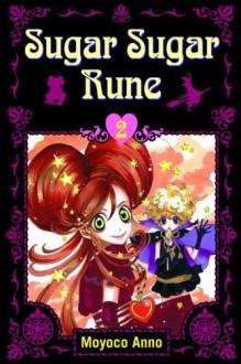 Sugar Sugar Rune, Volume 2 - Moyoco Anno