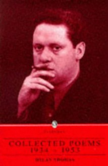 Collected Poems, 1934-1953 (The Everyman Library) - Dylan Thomas