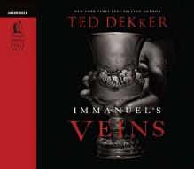 Immanuel's Veins - Ted Dekker
