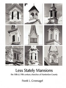 Less Stately Mansions - Frank Greenagel