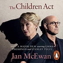 The Children Act - Ian McEwan, Lindsay Duncan