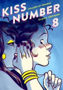 Kiss Number 8 - Colleen A.F. Venable, Ellen T. Crenshaw