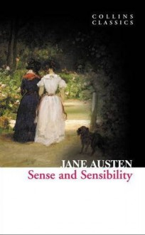 Sense and Sensibility (Collins Classics) - Jane Austen