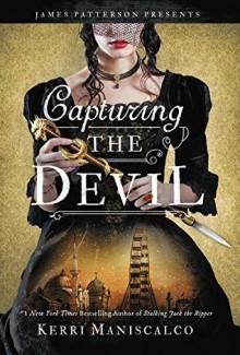 Capturing the Devil - Kerri Maniscalco