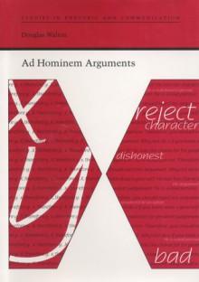 Ad Hominem Arguments - Douglas Walton