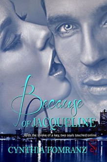 Because of Jacqueline - Cynthia Pomranz