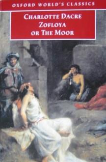 Zofloya: Or the Moor - Charlotte Dacre