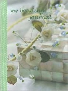 My Beading Journal - Kate Haxell