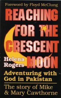 Reaching for the Crescent Moon: - H. Rogers