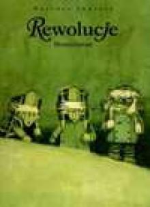 Rewolucje: Monochrom t.3 - Mateusz Skutnik