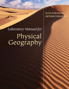 Laboratory Manual for Physical Geography - Mary Benbow