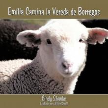 Emilia Camina La Vereda de Borregos - Cindy Shanks