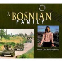 Bosnian Family - Robin Landew Silverman