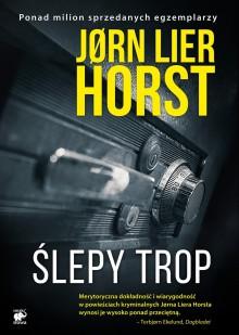 Ślepy trop - Jørn Lier Horst