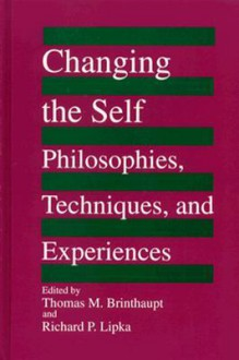 Changing the Self - Thomas M. Brinthaupt