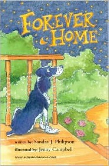 Forever Home - Sandra J. Philipson, Jenny Campbell