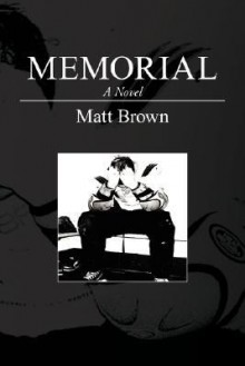 Memorial - Matt Brown