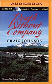 Death Without Company (Walt Longmire) - Craig Johnson,George Guidall