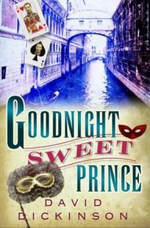 Goodnight Sweet Prince - David Dickinson