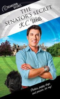 The Senator's Secret - K.C. Wells