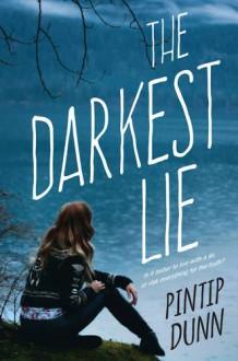 The Darkest Lie - Pintip Dunn
