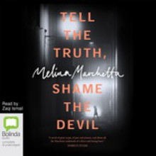 Tell the Truth, Shame the Devil - Melina Marchetta,Zaqi Ismail