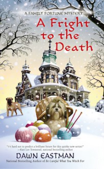 A Fright to the Death - Dawn Eastman
