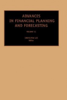 Advances in Financial Planning and Forecasting, Volume 11 - C.-F. Lee