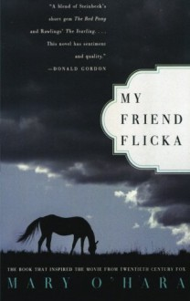 My Friend Flicka - Mary O'Hara